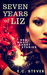 Seven Years of Liz by E.C. Stever