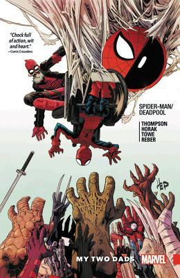 Spider-Man/Deadpool, Vol. 7: My Two Dads