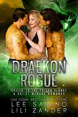 Draekon Rogue: Exiled to the Prison Planet (Dragons in Exile #7)