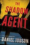 The Shadow Agent by Daniel Judson