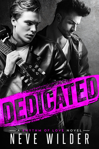 Dedicated (Rhythm of Love, #1)
