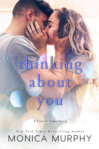 Thinking About You (Forever Yours, #2)