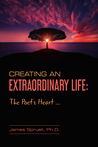 Creating an Extraordinary Life: the Poet's Heart
