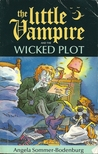 Little Vampire and the Wicked Plot