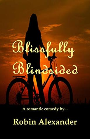 Blissfully Blindsided