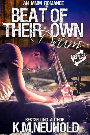 Beat of Their Own Drum (Replay, 3)