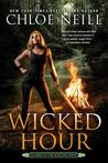 Wicked Hour (Heirs of Chicagoland, #2)