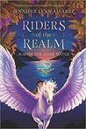 Riders of the Realm #1 by Jennifer Lynn Alvarez