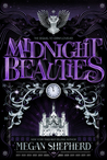 Midnight Beauties by Megan Shepherd