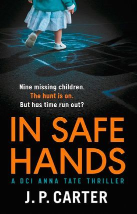 In Safe Hands (DCI Anna Tate, #1)