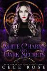 White Charms and Dark Secrets (Grey Witch, #2)