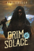 Grim Solace by Ben Galley