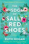 The Wisdom of Sally Red Shoes: A Novel