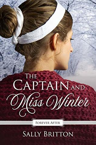 The Captain and Miss Winter (Forever After Retellings #2)