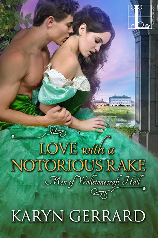 Love with a Notorious Rake (Men of Wollstonecraft Hall, #3)