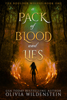 A Pack of Blood and Lies by Olivia Wildenstein