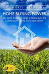 Home Buying Power by Marti Kilby