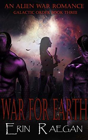 War for Earth (Galactic Order #3)