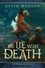 We Lie With Death by Devin Madson