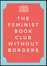 The Feminist Bookclub Without Borders