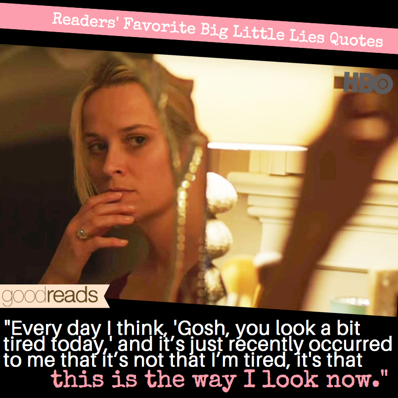 Top Seven Big Little Lies Quotes on Goodreads - Goodreads ...