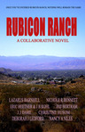 Rubicon Ranch: A Collaboration by authors of Second Wind Publishing --
