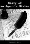 Diary of an Agent's Sister