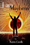 I am Mayhem