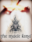 The Mage King: (Second Draft)