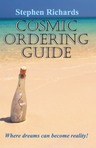 Cosmic Ordering Guide: Where Dreams Can Become Reality - extract from the paperback version