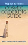 Cosmic Ordering Guide: Where Dreams Can Become Reality - extract from the Kindle version