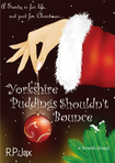 Yorkshire Puddings Shouldn't Bounce