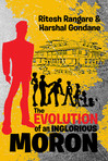The Evolution of an Inglorious Moron | Prologue