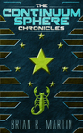 The Continuum Sphere Chronicles