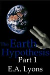 Earth Hypothesis, Part 1