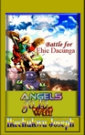 Angels go to War (Battle for Ehie Dacunga) book 1