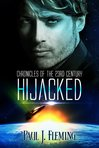 Hijacked - Chronicles of the 23rd Century (Book 1)