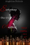 Everything That Was Anything (The Everything Chronicles #1)