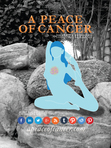 A Peace of Cancer