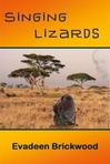"""Chapter 5 of the novel """"Singing Lizards"""""""