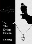 The Dying Falcon