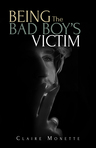 Being The Bad Boy's Victim