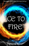 Ice to Fire