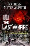 The Last Vampire  by Kathryn Meyer Griffith