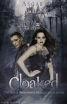 Cloaked - A Snow White Reteliing