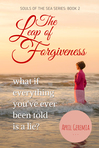 The Leap of Forgiveness