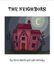The Neighbors By Alexis Battle and Gabi Delinksy