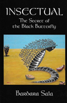 Insectual ,The Secret of the BlackButterfly