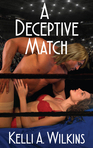 An Inside Look at... A Deceptive Match