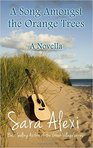 A Song Amongst the Orange Trees - A Novella, book 13, The Greek Village Series